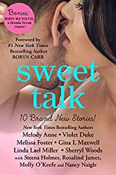 Sweet Talk Boxed Set (Ten NEW Contemporary Romances by Bestselling Authors to Benefit Diabetes Research plus BONUS Novel) (A Sweet Life for Diabetes)