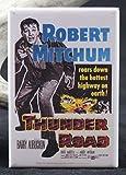 Thunder Road Movie Poster Refrigerator Magnet.