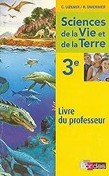Lizeaux / Tavernier SVT 3e  Livre du professeur