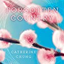 Forgotten Country Audiobook by Catherine Chung Narrated by Emily Woo Zeller