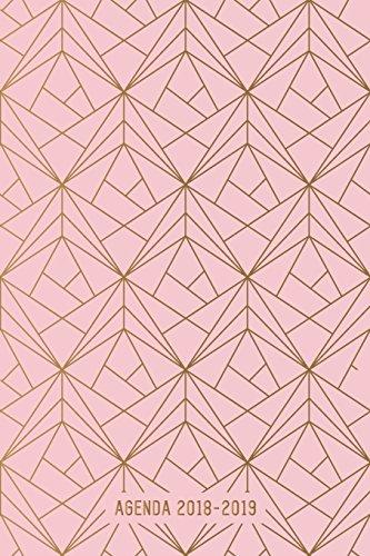 Agenda 2018-2019: Agenda Scolaire de Juillet 2018 À Août 2019, Semainier Simple & Graphique, Motif Géométrique or & Rose