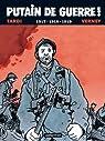 Putain de guerre !, Tome 2 : 1917-1918-1919 par Tardi