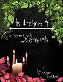 Its witchcraft kindle edition by jamie weaver religion its witchcraft by weaver jamie fandeluxe Image collections