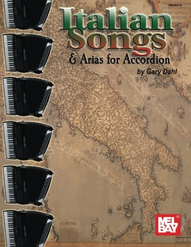 Read Online Mel Bay Italian Songs & Arias for Accordion pdf epub