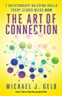 The Art of Connection: 7 Relationship-Building Skills Every Leader Needs Now