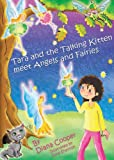 Tara and the Talking Kitten Meet Angels and Fairies, Diana Cooper, 1844095517