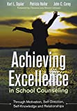 img - for BUNDLE SQUIER: ACHIEVING EXCELLENCE IN SCHOOL COUNSELING THROUGH MOTIVATION, SELF-DIRECTION, SELF-KNOWLEDGE AND RELATIONSHIPS + CBA TOOLKIT ON A FLASH DRIVE book / textbook / text book