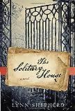 The Solitary House, Lynn Shepherd, 0345532422
