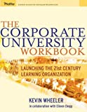 The Corporate University Workbook 9780787973391