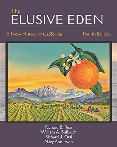 The Elusive Eden: A New History of California, Fourth Edition (The Elusive Eden A New History Of California)