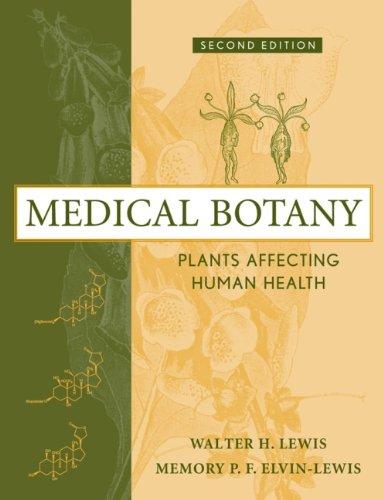 Medical Botany:Plants Affecting Health