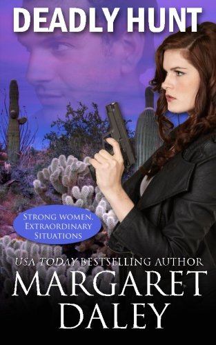 Deadly Hunt (Strong Women, Extraordinary Situations) (Volume 1)