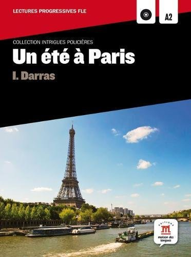 Collection Intrigues Policières. Un été à Paris + CD: Niveau A2 Fle - Intrigues Policieres: Amazon.es: Darras, Isabelle: Libros en idiomas extranjeros