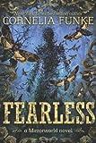 Fearless, Cornelia Funke, 0316056103