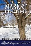 Marks in a Lifetime (Bellingwood Book 17)
