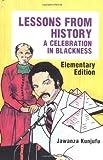 Lessons from History, Elementary Edition, Jawanza Kunjufu, 0913543055