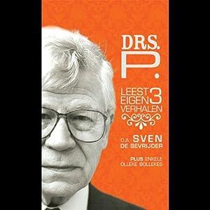 Drs. P leest 3 eigen verhalen Audiobook