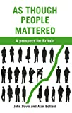 As Though People Mattered: A Prospect for Britain