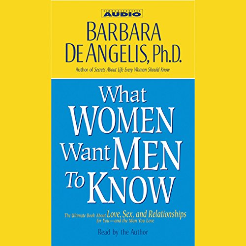 What Women Want Men to Know