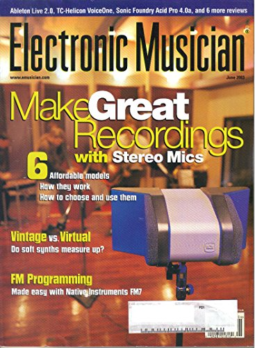 Electronic Musician Magazine, June 2003 (Vol. 19, No. 7)