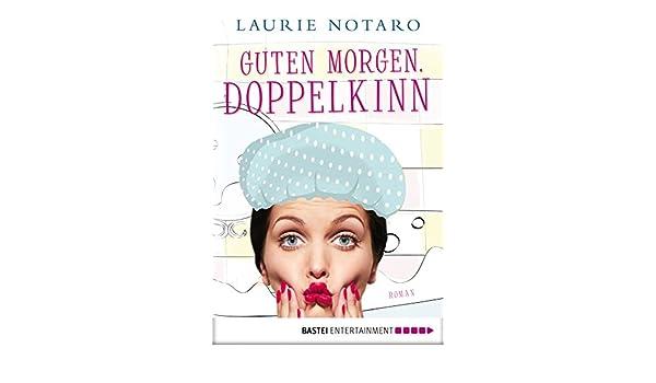 Guten Morgen Doppelkinn Roman German Edition Kindle