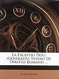 La Exceptio Doli, Filippo Milone, 1141860619