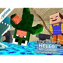 Clip: Little Lizard Roleplay - Minecraft Hello Neighbor