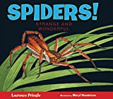 img - for Spiders!: Strange and Wonderful book / textbook / text book
