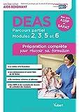 DEAS - Parcours partiel - Modules 2, 3, 5 et 6 - Préparation complète pour réussir sa formation - Diplôme d'État d'Aide-soignant