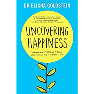 Learn more about the book, Uncovering Happiness: Overcoming Depression with Mindfulness & Self-Compassion