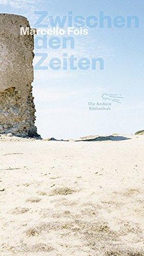 Read Online Zwischen den Zeiten: (Die Andere Bibliothek, Band 353) PDF
