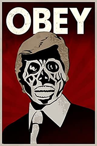 Obey Alien Politician Movie Poster 12x18 (Classic Scary Movie Posters)