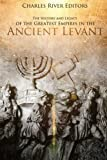 خرید کتاب  The History and Legacy of the Greatest Empires in the Ancient Levant Kindle Edition
