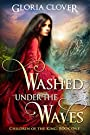 Washed Under the Waves (Children of the King Book 1)