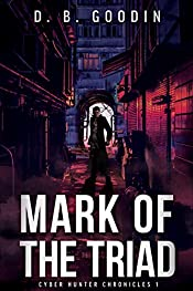 Mark of the Triad (Cyber Hunter Chronicles Book 1)