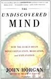 The Undiscovered Mind, John Horgan, 0684865785