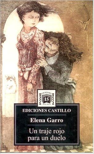 Un Traje Rojo Para Un Duelo: Elena Garro: 9789687415512 ...