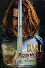 Dare to Be a Mighty Warrior (Bible study devotional workbook, spiritual warfare handbook, manual for freedom and victory over darkness in the ... conflict, lust, frustration, strongholds) Paperback