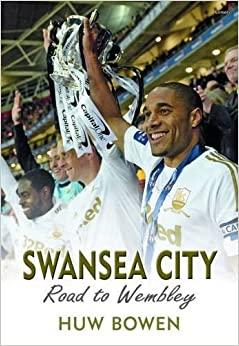 Book Swansea City - Road to Wembley