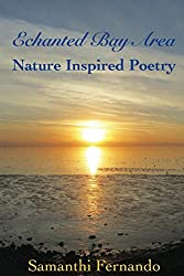 Enchanted Bay Area: Nature Inspired Poetry