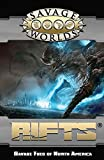 Savage Worlds: Rifts©: Savage Foes of North America (Hardback)(S2P11202LE)
