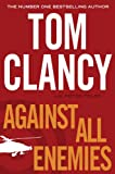 Front cover for the book Against All Enemies by Tom Clancy