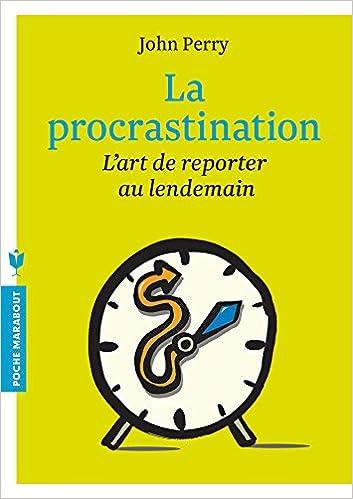 Livre gratuits La procrastination: L'art de reporter au lendemain epub, pdf