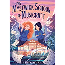 The Mystwick School of Musicraft (English Edition)