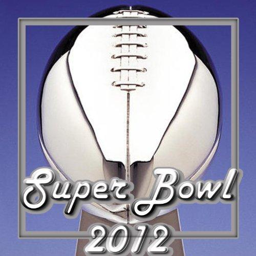 Super Bowl 2012 - 2012 Bowl Super