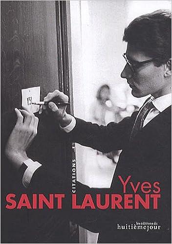Yves Saint Laurent Citations Amazon Co Uk Yves Saint Laurent