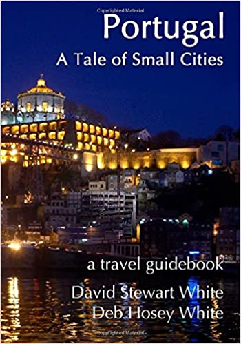 Portugal - A Tale of Small Cities