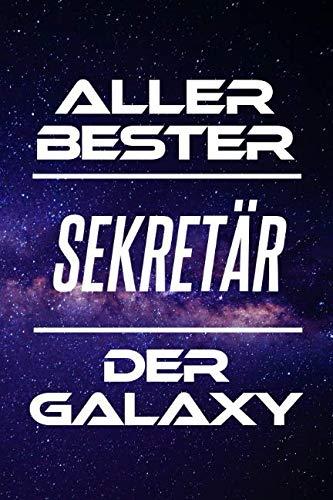 Aller Bester Sekretär Der Galaxy: DIN A5 • 120 Linierte Seiten • Kalender • Schönes Notizbuch • Notizblock • Block • Terminkalender • Geschenkidee • ... Arbeitskollegin • Geburtstag (German Edition) (Sexy Brille Für Männer)