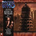 Doctor Who - Blood of the Daleks, Part 1 Audiobook by Steve Lyons Narrated by Paul McGann, Sheridan Smith, Hayley Atwell, Nicholas Briggs, Anita Dobson, Kenneth Cranham