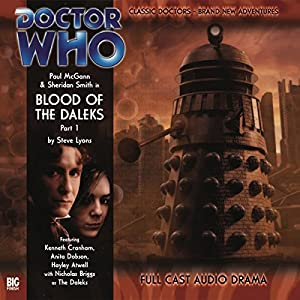 Doctor Who - Blood of the Daleks, Part 1 Audiobook